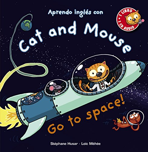 Cat and Mouse, Go to space! Primeros Lectores 1-5