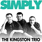 Simply - the Kingston Trio