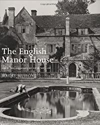 The English Manor House: From the Archives of Country Life