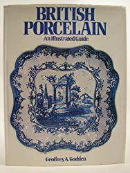 British Porcelain: An Illustrated Guide