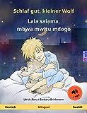 Schlaf gut, kleiner Wolf – Lala salama, mbwa mwitu mdogo (Deutsch – Swahili). Zweisprachiges Kinderbuch mit mp3 Hörbuch zum Herunterladen, ab 2-4 Jahren (Sefa Bilinguale Bilderbücher)