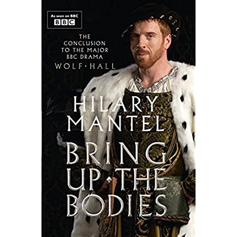 Bring Up the Bodies (Thomas Cromwell Trilogy)