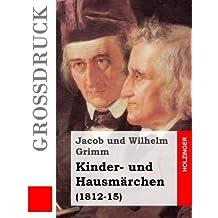Kinder- und Hausmärchen (Großdruck): (1812-15)