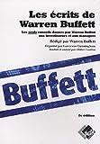 Les écrits de Warren Buffett - Les seuls conseils donnés par Warren Buffett aux investisseurs et aux managers.