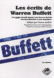 Les écrits de Warren Buffett : Les seuls conseils donnés par Warren Buffett aux investisseurs et aux managers