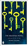 The Haunted Hotel: A Mystery of Modern Venice (Penguin Classics) (English Edition)
