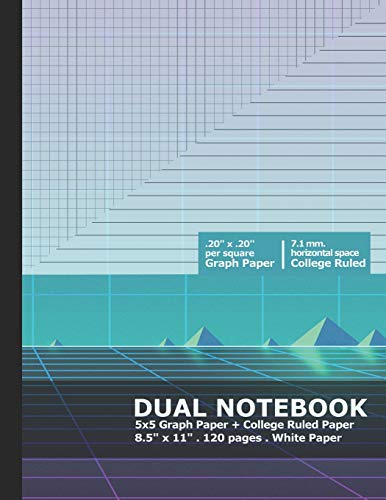 Dual Notebook: Combo 5x5 Graph Paper and College Ruled Paper