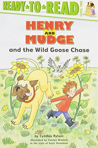 Henry and Mudge and the Wild Goose Chase: The Twenty-Third Book of Their Adventures (Ready-To-Read: Level 2) by Cynthia Rylant (2004-08-30)