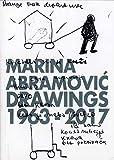 Marina Abramović. Drawings 1963-2017