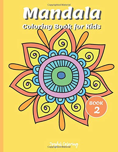Mandala Coloring Book for Kids: Cute Patterns with Playful , Fun, Easy, and Relaxing Mandalas  (For Kids Ages 4-8 Boys, Girls, and Beginners for Relaxation) (Coloring Books for Kids, Band 2) (Kid Mandala)