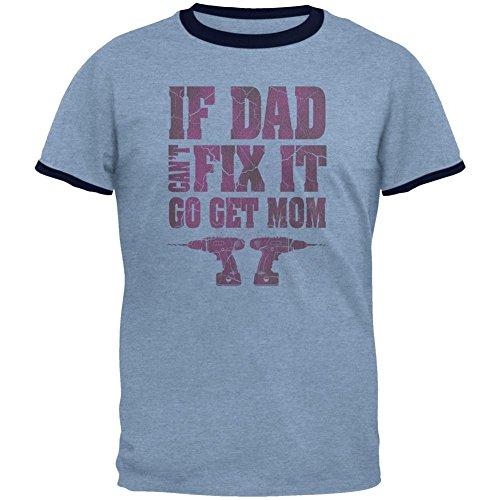 Muttertag, wenn Papa nicht es gehen Sie Mom Mens Ringer T Shirt fix Blue