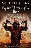 Squire Throwleigh's Heir (Knights Templar Mysteries Book 7)