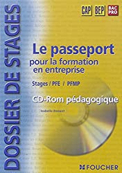 Foucher stages : Dossier de stages (1 pochette + 1 CD-Rom)