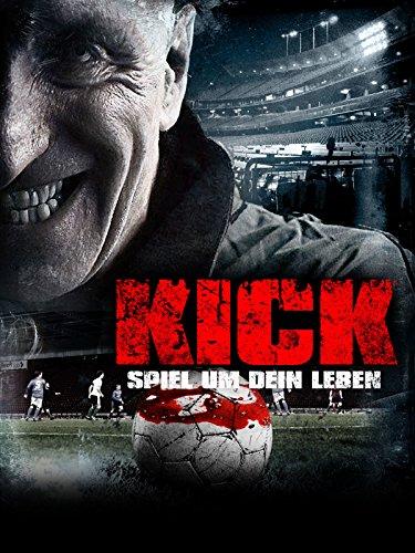 Kick: Spiel um dein Leben