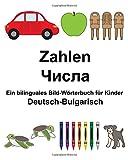 Deutsch-Bulgarisch Zahlen Ein bilinguales Bild-Wörterbuch für Kinder (FreeBilingualBooks.com)