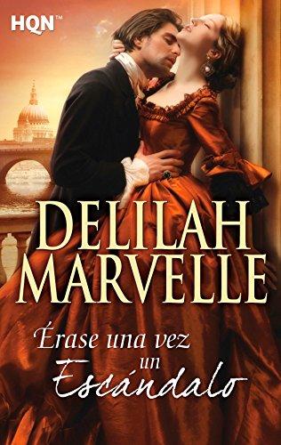 Érase una vez un escándalo (HQN) por Delilah Marvelle