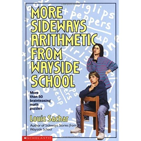 More Sideways Arithmetic From Wayside School by Sachar, Louis (1994) Mass Market Paperback