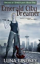 Emerald City Dreamer (Dreams by Streetlight Book 1)