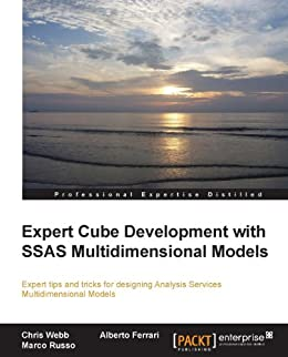 Expert Cube Development with SSAS Multidimensional Models par [Webb,  Chris, Ferrari,  Alberto, Russo,  Marco]