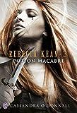 Rebecca Kean (Tome 3) - Potion macabre