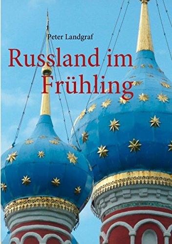 Russland im Frühling: Mit dem Schiff von Moskau nach St. Petersburg