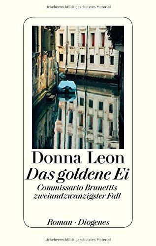 Buchseite und Rezensionen zu 'Das goldene Ei: Commissario Brunettis zweiundzwanzigster Fall' von Donna Leon