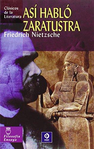 Asi Hablo Zaratustra / Thus Spoke Zarathustra (Clasicos de la literatura series / Classics in Literature series) par Friedrich Wilhelm Nietzsche