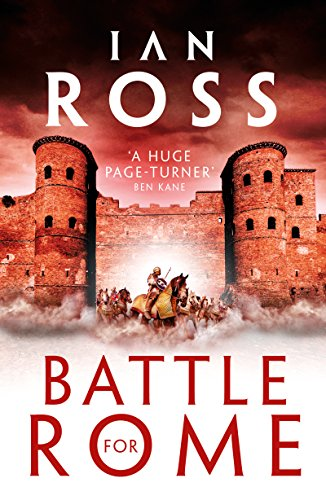Battle for Rome (Twilight of Empire Book 3) (English Edition)