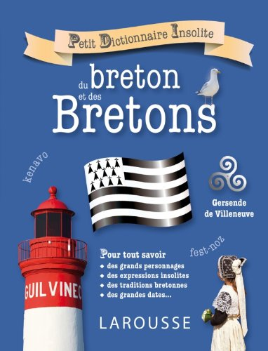 Petit dictionnaire insolite du breton et des Bretons