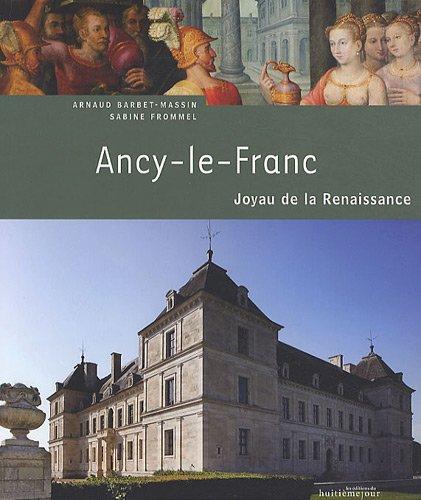 Ancy-le-Franc : Joyau de la Renaissance