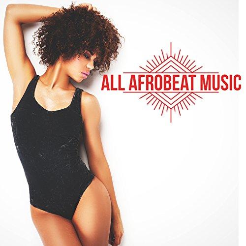 All Afrobeat Music (Afro Beat, Afro Trap, Coupé-décalé, Kuduro, Afro Deep) [Explicit] Deep Coupe