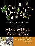 Alchimistes aux Fourneaux