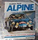 Alpine. A 106, A 108, A 110, A 310, Prototypen, Formelwagen