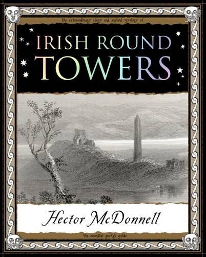 Irish Round Towers (Wooden Books Gift Book)