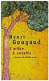L'arbre à soleils - Légendes du monde entier de Henri Gougaud (16 octobre 1996) Poche - 16/10/1996
