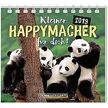 Mini-Kalender 2019 Kleine Happy-Macher für dich!: Minikalender