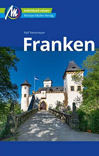 Franken Reiseführer Michael Müller Verlag: Individuell Reisen mit vielen praktischen Tipps (MM-Reiseführer)