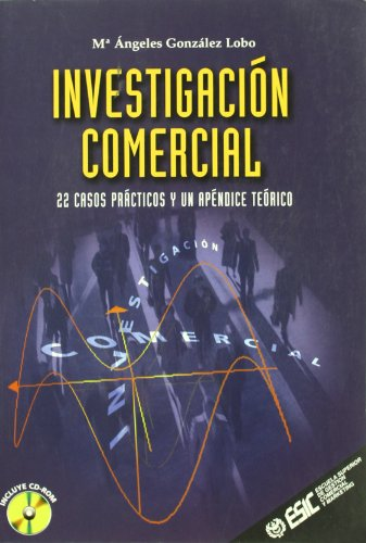 Investigación comercial: 22 casos prácticos y un apéndice teórico (Libros profesionales)