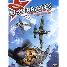 Les enragés du Normandie-Niemen, Tome 3 : Français sur le front Russe