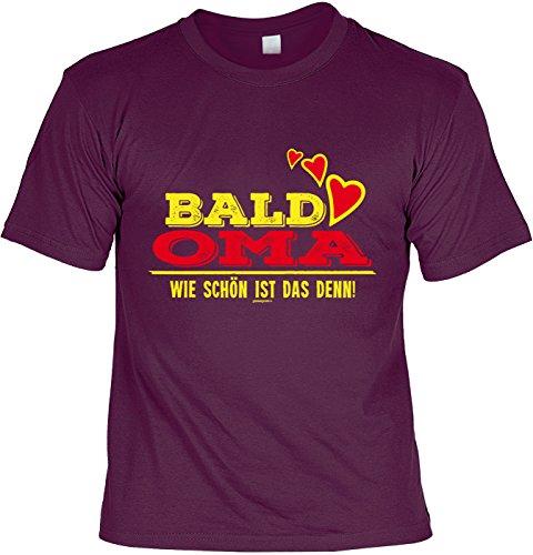 T-Shirt - Bald Oma - Wie schön ist das denn - cooles Shirt mit lustigem Spruch als Geschenk zum Muttertag Bordeauxrot