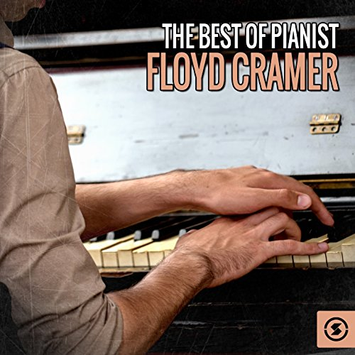 The Best of Pianist Floyd Cramer