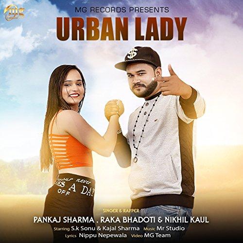 Urban Lady (feat. S.K Sonu, Kajal Sharma)