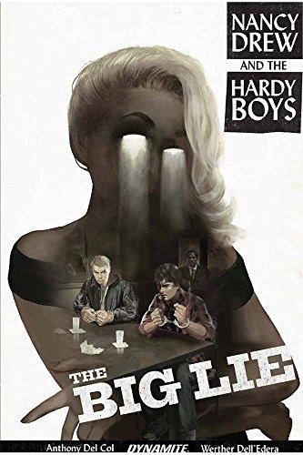 Nancy Drew and The Hardy Boys: The Big Lie - Hardy Boys Drew Nancy