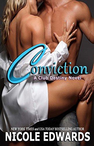 Conviction: A Club Destiny Novel: Volume 1