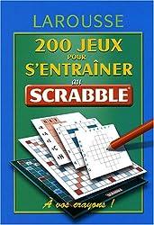 200 jeux pour s'entraîner au scrabble