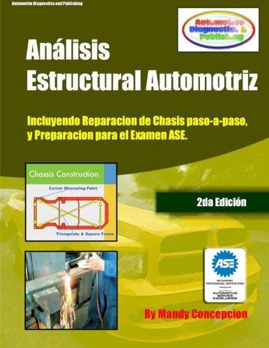 Análisis Estructural Automotriz: (incluyendo maquinas de chasis - CEC051): Volume 1 por Mandy Concepcion