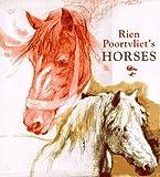 Rien Poortvliet's Horses by Rien Poortvliet (1995-09-21)