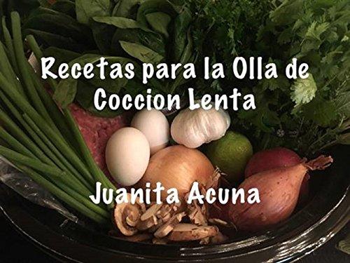 Recetas Para La Olla De Coccion Lenta (Spanish Edition)