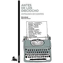Antes de los dieciocho. Antología de cuentos: Selección de Mercedes Chozas (Contemporánea)