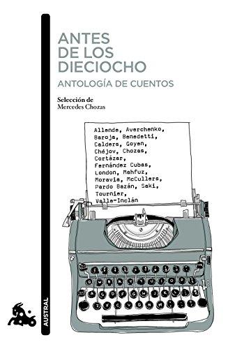 Antes de los dieciocho (Antología de cuentos) (